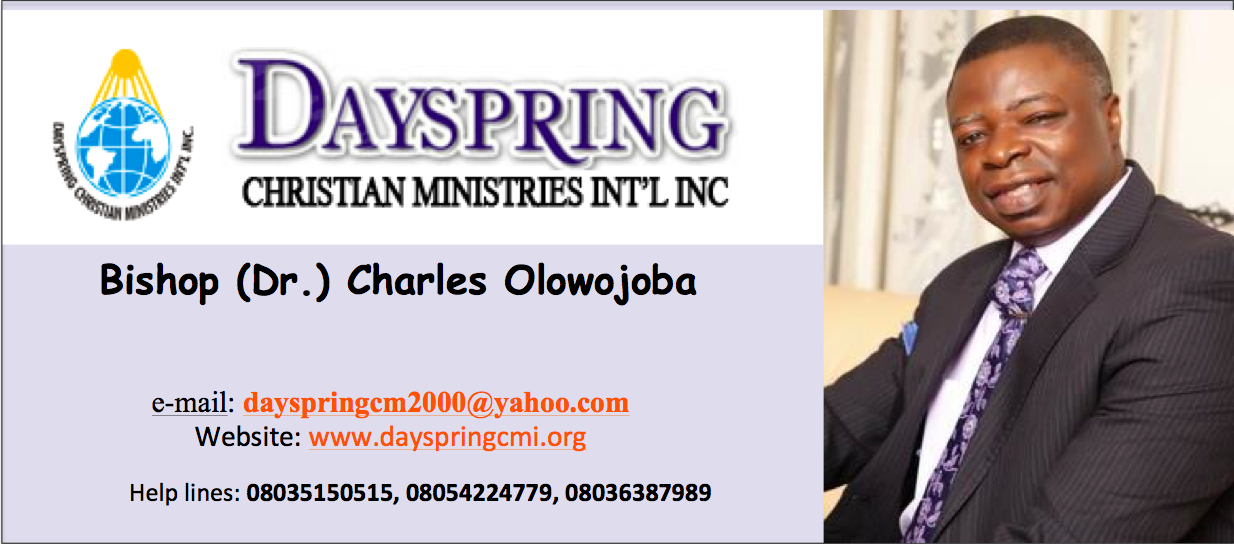 Bishop (Dr) Charles Olowojoba, Dayspring Bible...outcomes